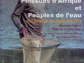 Affiche de l'exposition de photographies 'Poissons d'Afrique et peuples de l'eau' présentée à l'Aquarium tropical de la Porte dorée à Paris en 2013