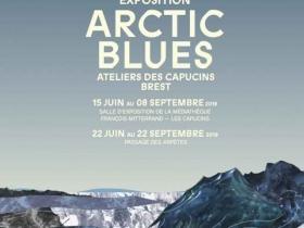 Arctic Blues, une exposition sur le projet B.B Polar, du 15 juin au 22 septembre 2019, à Brest
